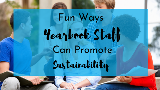 Sustainable Yearbook Ideas