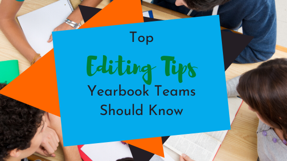 Yearbook Editing Tips