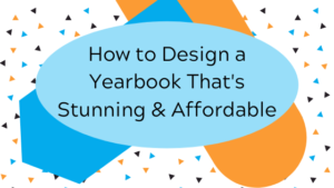 Stunning and Affordable Yearbook Design