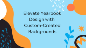 Yearbook Design Tips